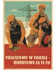 Working In Three, Building For Twelve (reprint)