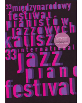 33 International Jazz Piano Festival, Kalisz