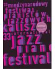 33 Międzynarodowy Festiwal Pianistów Jazzowych, Kalisz