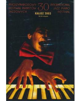 30 Międzynarodowy Festiwal Pianistów Jazzowych, Kalisz