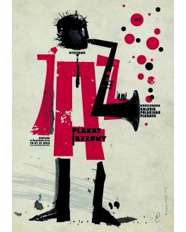Plakat jazzowy. Wrocławska Galeria Plakatu