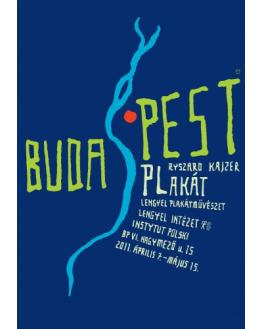 Budapest, Ryszard Kajzer Posters