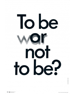To Be Or (War) Not To Be (reprint)